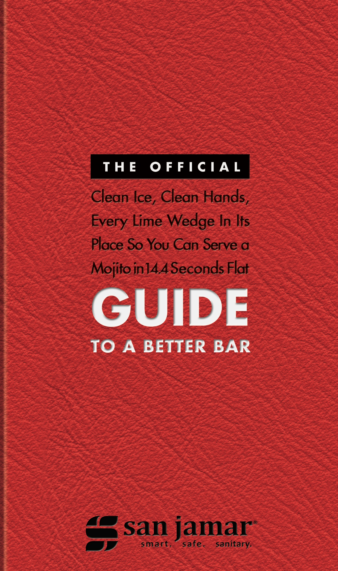 San Jamar Guide to a Better Bar