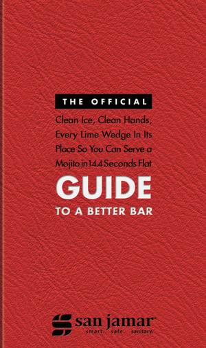 San Jamar Guide to a Better Bar