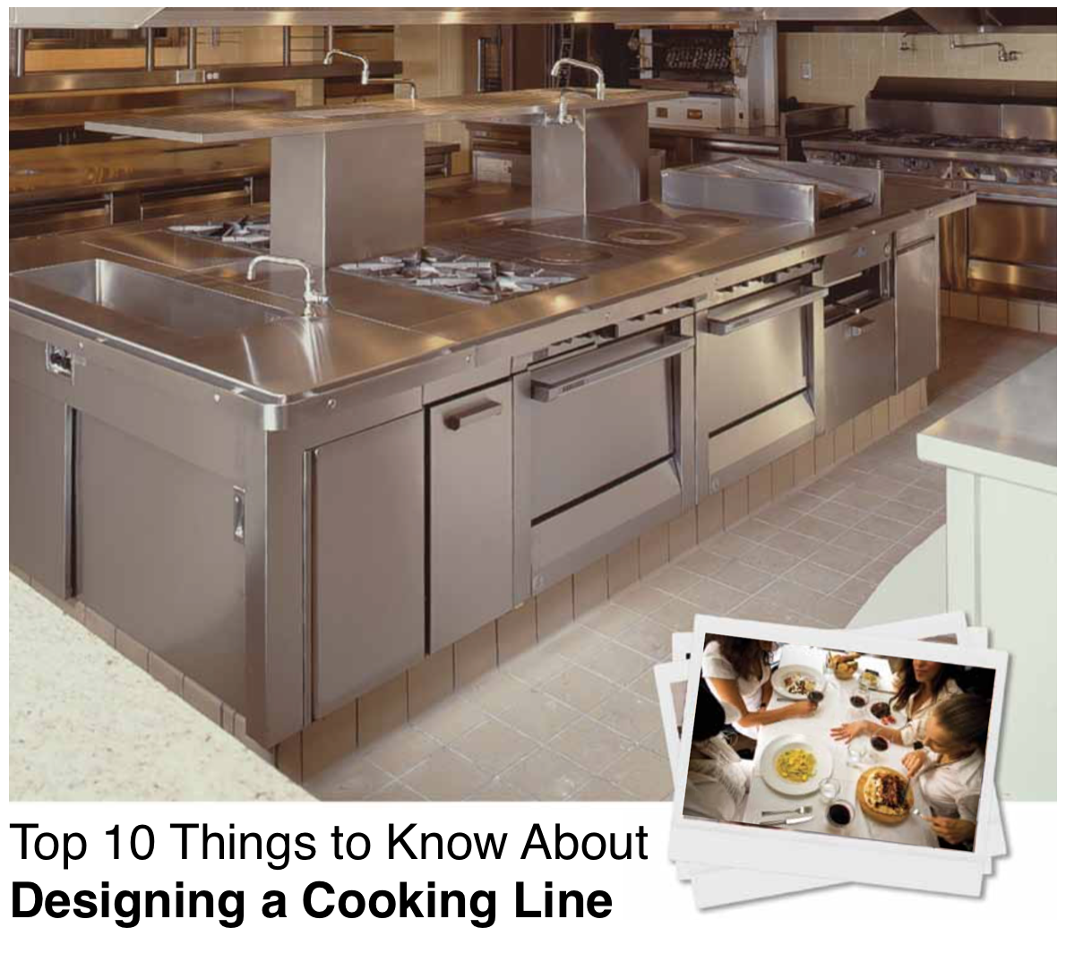 Top 10 Things to Know About Designing a Cooking Line.png